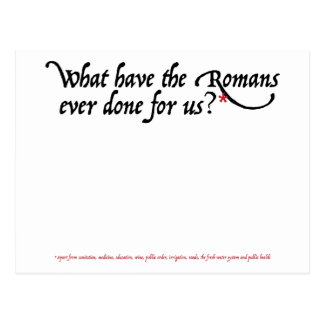 What have the Romans ever done for us Postcard