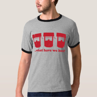 What have we here? tee shirt