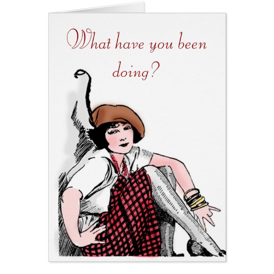 What have you been doing? card