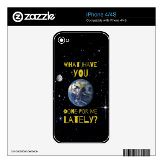 What Have You Done For Earth Lately iPhone 4S Decal