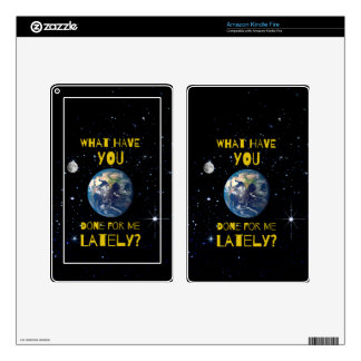 What Have You Done For Earth Lately Kindle Fire Decals