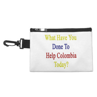 What Have You Done To Help Colombia Today? Accessories Bag
