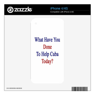What Have You Done To Help Cuba Today? iPhone 4S Decal