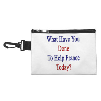 What Have You Done To Help France Today? Accessories Bags