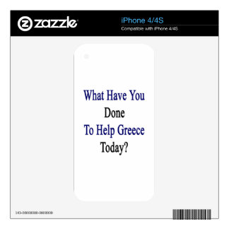 What Have You Done To Help Greece Today? iPhone 4S Skins