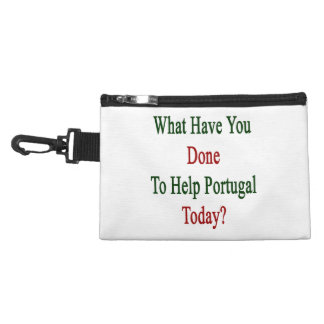 What Have You Done To Help Portugal Today Accessory Bag