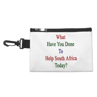What Have You Done To Help South Africa Today? Accessory Bag