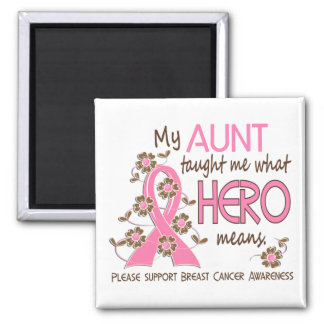 What Hero Means Breast Cancer Aunt Fridge Magnet