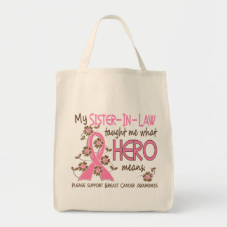 What Hero Means Breast Cancer Sister-In-Law Tote Bag
