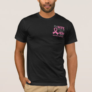 What Hero Means Breast Cancer Wife T-Shirt