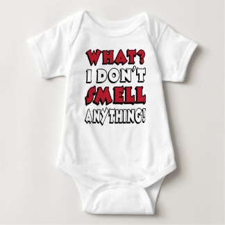 What? I don't smell anything! Baby Bodysuit
