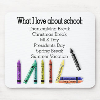 What I love about school! Mousepads