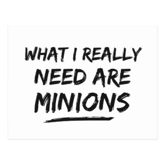 What I Really Need Are Minions Postcard