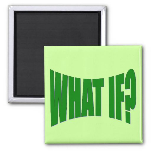 What If 2 Inch Square Magnet