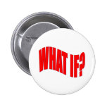 What If? Buttons