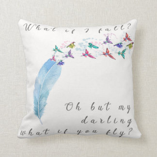 What If I Fall What You Fly Birds Feather Pillow