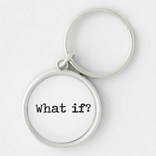 What if?    Keychain