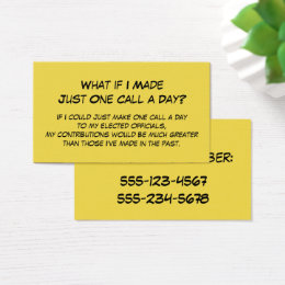 """""""What if Made Just One Call a Day?"""" to Senators Business Card"""
