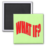 What If? Magnet