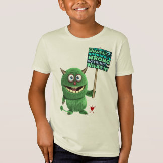 What if Nothing is Wrong Little Monster T-Shirt