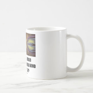 What If We Could Harness Solar Wind For Energy? Coffee Mug