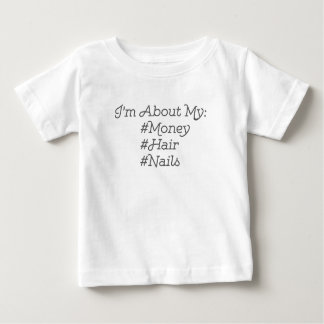 What I'm About Baby T-Shirt