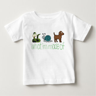 What I'm Made of Baby T-Shirt
