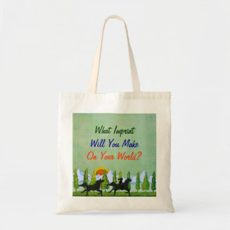 What Imprint Will You Make Tote Bag