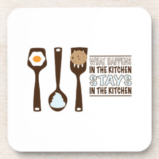 What In The Kitchen Stays In The Kitchen Coasters