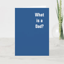 What is a Dad? You. You is a Dad. Announcement