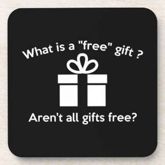 What Is A Free Gift? Drink Coaster