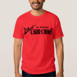 What Is Behind Carr China? Tee Shirts