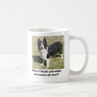 What is black and white and smart all over? coffee mug