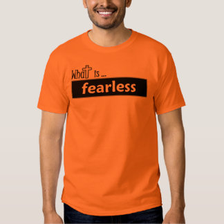 What is fearless tee shirts