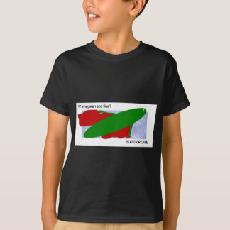 What is green and flies? Super pickle! T-Shirt
