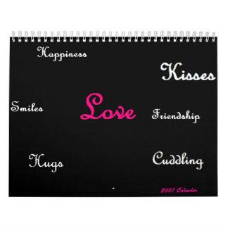 What is Love, 2007 Calendar