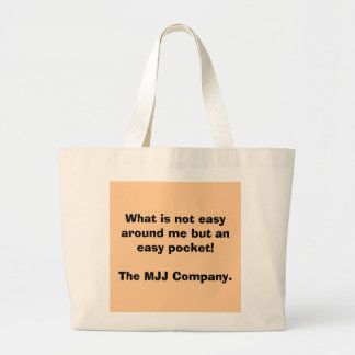 What is not easy around me but an easy pocket!T... Jumbo Tote Bag
