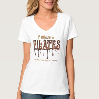 What is Pilates Dipped in Chocolate T-Shirt