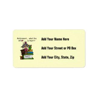 What is Retirement Humor Address Label