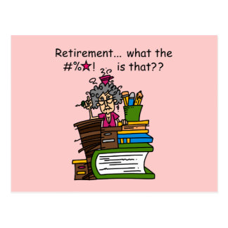What is Retirement Humor Postcard