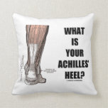 What Is Your Achilles' Heel? (Heel Anatomy) Pillow
