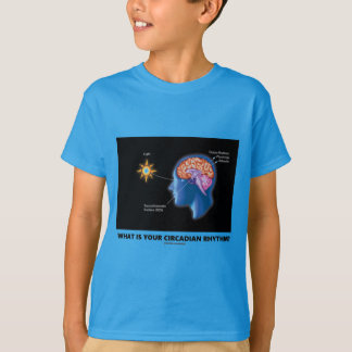 What Is Your Circadian Rhythm? T-Shirt