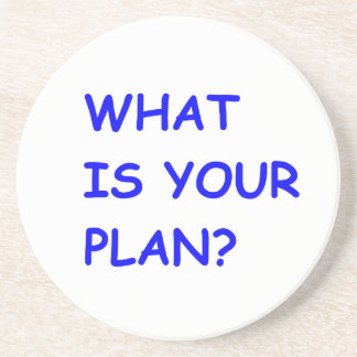 WHAT IS YOUR PLAN MOTIVATIONAL QUESTIONS COMMENTS DRINK COASTER