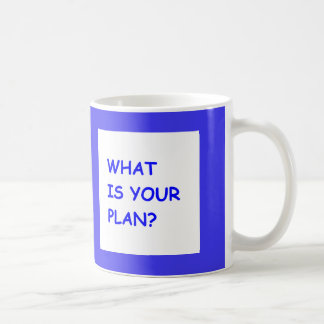 WHAT IS YOUR PLAN MOTIVATIONAL QUESTIONS COMMENTS COFFEE MUG