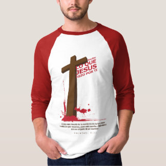 What Jesus did by you T-Shirt