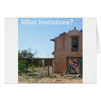What limitations? greeting card
