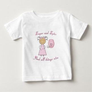 What little girls are made of -- Sugar and Spice Baby T-Shirt