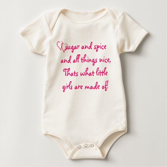 what little girls are made off baby bodysuit
