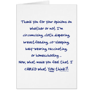 What made you think I cared? Card