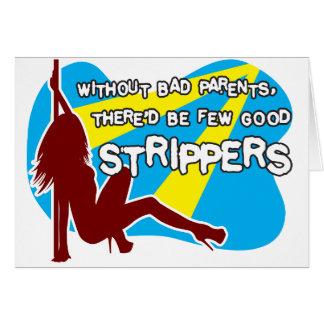 What makes a good stripper? card